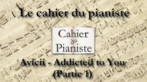Addicted to You (Partie 1)