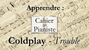 Apprendre Coldplay - Trouble