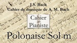 Bach -6- Polonaise Sol m