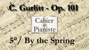 5_Gurlitt_Op101_By the Spring
