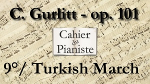 9_Gurlitt_Op101_Turkish_March