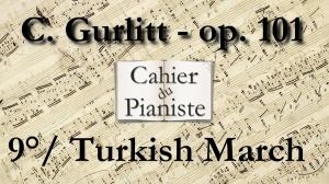9_Gurlitt_Op101_Turkish_March