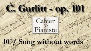 10_Gurlitt_Op101_Song_without_words