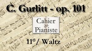 11_Gurlitt_Op101_Waltz
