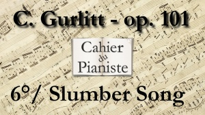 6_Gurlitt_Op101_Slumber Song