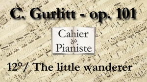 12_Gurlitt_Op101_The_little_wanderer