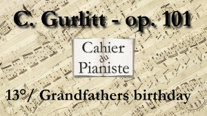 13_Gurlitt_Op101_Grandfathers_birthday
