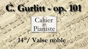 14_Gurlitt_Op101_Valse_noble