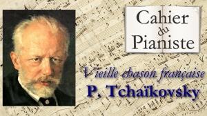 23_vieille-chanson-francaise-de-piotr-ilitch-tchaikowski